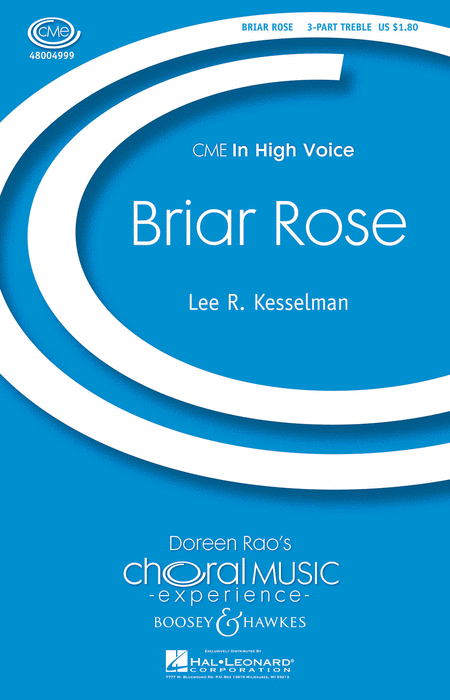 Briar Rose : SSA : Lee Kesselman : Lee Kesselman : Sheet Music : 48004999 : 073999049992