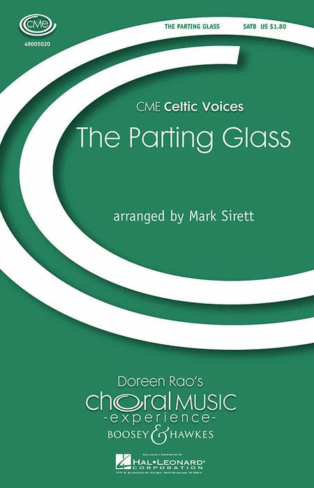 The Parting Glass : SATB : Mark Sirett : Sheet Music : 48005020 : 073999089196