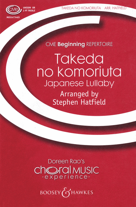 Takeda No Komoriuta : Unison : Stephen Hatfield : Sheet Music : 48005024 : 073999585520