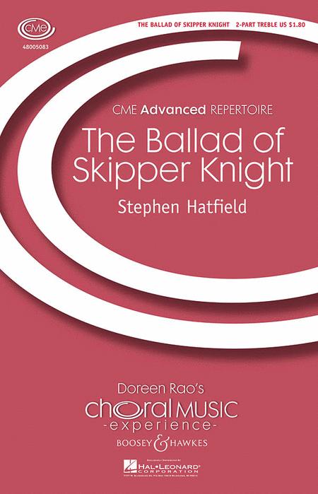 The Ballad of Skipper Knight : SSA : Stephen Hatfield : Stephen Hatfield : Sheet Music : 48005083 : 073999313048