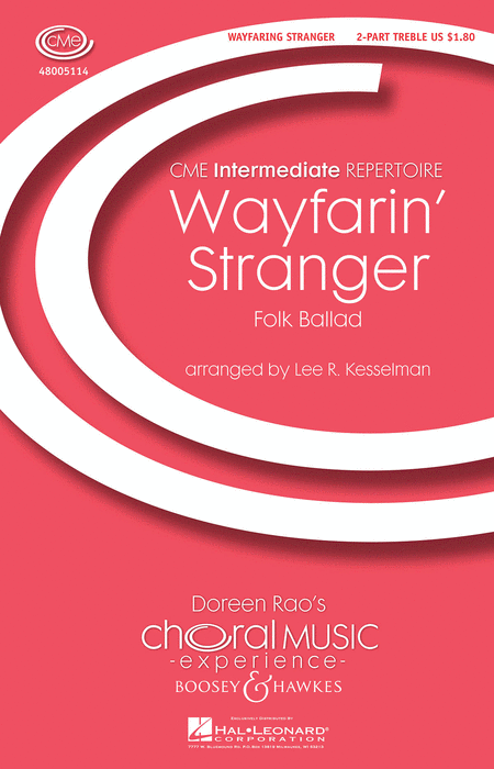 Wayfarin' Stranger : 2-Part : Lee Kesselman : Sheet Music : 48005114 : 073999051148