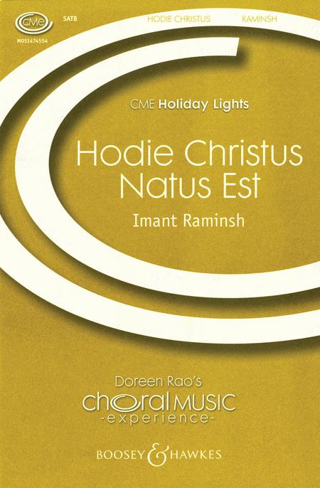 Hodie Christus natus est : SATB Divisi : Imant Raminsh : Imant Raminsh : Sheet Music : 48005123 : 073999051230