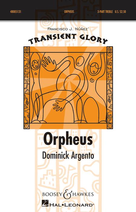 Orpheus : SSA : Dominick Argento : Dominick Argento : Sheet Music : 48005131 : 073999837711