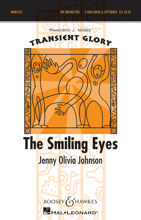 The Smiling Eyes : SAB : Francisco J. Nunez : Sheet Music : 48005135 : 073999051353