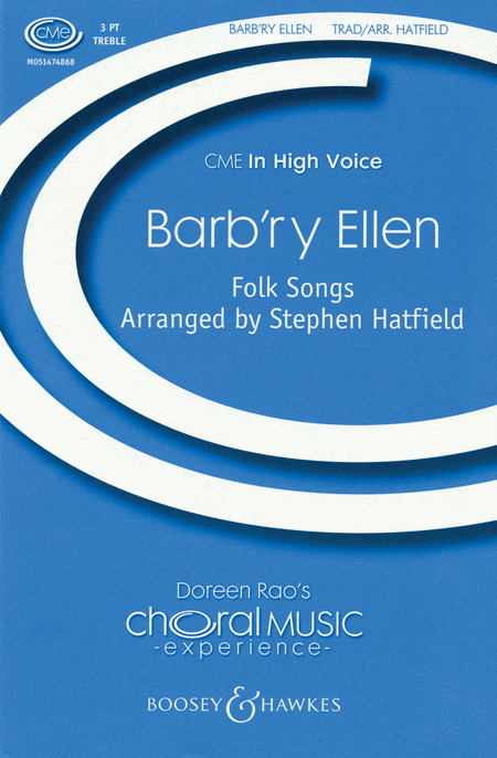 Barb'ry Ellen : SSA : Stephen Hatfield : Sheet Music : 48005152 : 073999889529