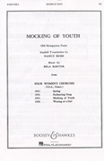 Mocking of Youth - from Four Women's Choruses : SSA : Bela Bartok : Bela Bartok : Sheet Music : 48008773 : 073999087734