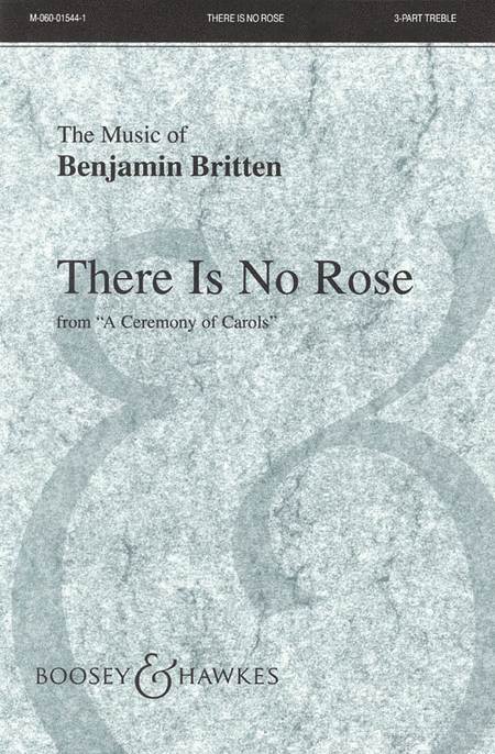 There is no Rose : SSA : Benjamin Britten : Benjamin Britten : Sheet Music : 48009017 : 073999458732