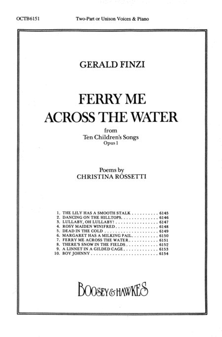 Ferry Me Across the Water : Unison : Gerald Finzi : Gerald Finzi : Sheet Music : 48010817 : 073999340457