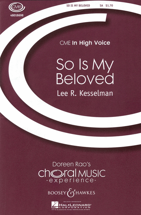 So Is My Beloved : SA : Lee Kesselman : Sheet Music : 48018698 : 073999763966