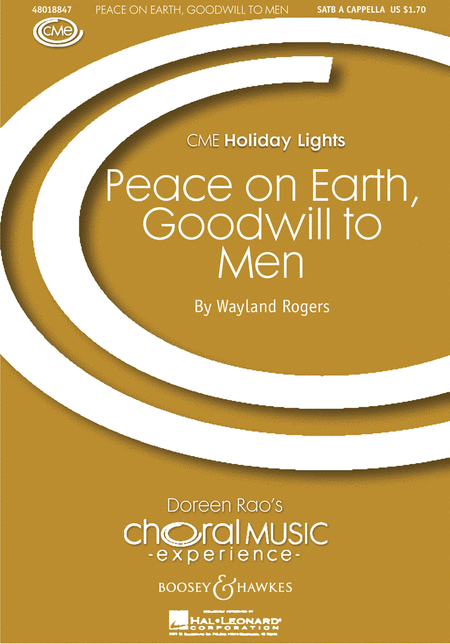 Peace on Earth, Goodwill to Men : SATB : Wayland Rogers : Sheet Music : 48018847 : 073999173710
