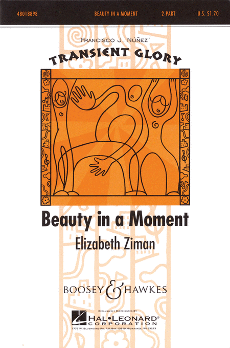 Beauty in a Moment : 2-Part : Elizabeth Ziman : Elizabeth Ziman : Sheet Music : 48018898 : 073999554267