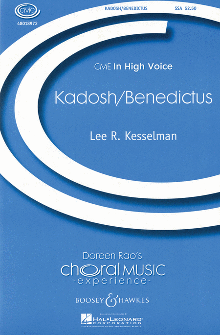 Kadosh/Benedictus : SSA : Lee Kesselman : Sheet Music : 48018972 : 073999639889