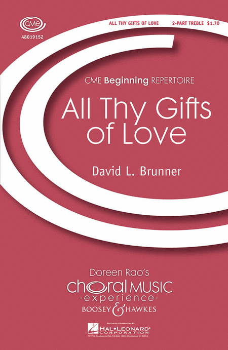 All Thy Gifts of Love : 2-Part : David Brunner : David Brunner : Sheet Music : 48019152 : 884088064129