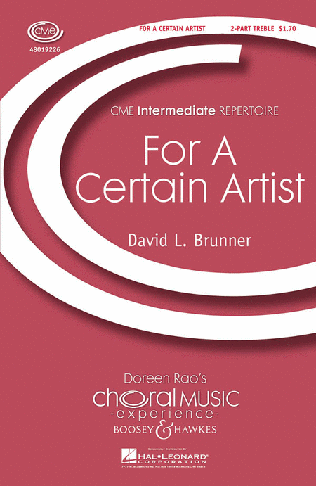For a Certain Artist : 2-Part : David Brunner : David Brunner : Sheet Music : 48019226 : 884088087371
