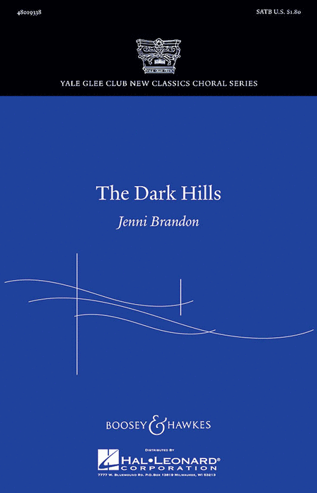 The Dark Hills : SATB : Jenni Brandon : Sheet Music : 48019338 : 884088113285
