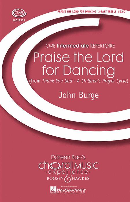 Praise the Lord for Dancing : SSA : John Burge : John Burge : Sheet Music : 48019339 : 884088113438