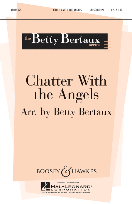 Chatter with the Angels : 2-Part : Betty Bertaux : Sheet Music : 48019425 : 884088137502