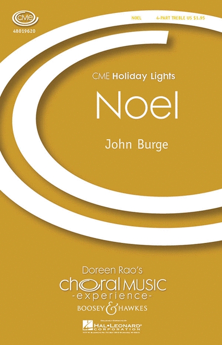 Noel : 4 Part Treble : John Burge : John Burge : Sheet Music : 48019620 : 884088168032