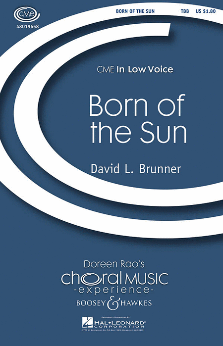 Born of the Sun : TTB : David L. Brunner : David L. Brunner : Sheet Music : 48019658 : 884088197100