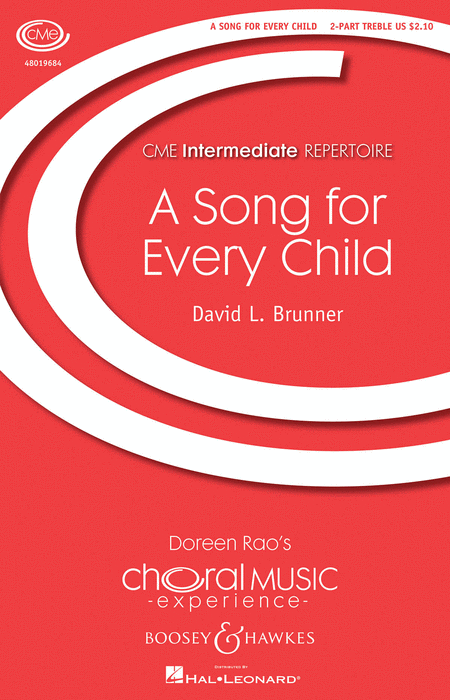 A Song for Every Child : 2-Part : David L. Brunner : David L. Brunner : Sheet Music : 48019684 : 884088208356