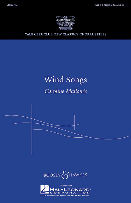 Wind Songs : SATB : Caroline Mallonee : Sheet Music : 48019704 : 884088211936