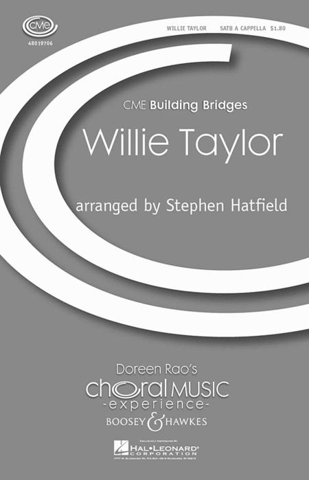 Willie Taylor : SATB : Stephen Hatfield : Sheet Music : 48019706 : 884088214067