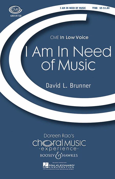 I Am in Need of Music : TTBB : David L. Brunner : David L. Brunner : Sheet Music : 48019728 : 884088221935