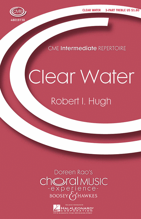 Clear Water : SSA : Robert Hugh : Robert Hugh : Sheet Music : 48019738 : 884088237851