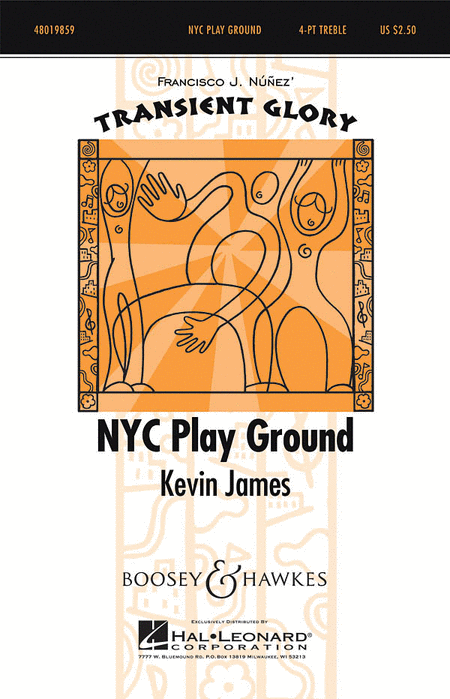 NYC Play Ground : SSAA : Kevin James : Kevin James : Sheet Music : 48019859 : 884088273262