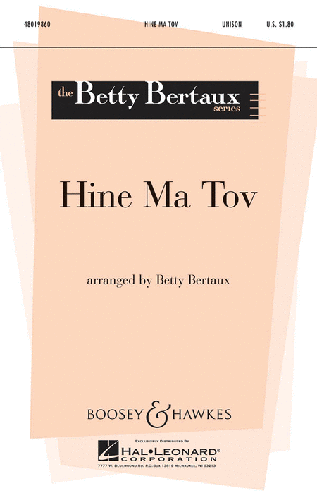 Hine Ma Tov : Unison : Betty Bertaux : Sheet Music : 48019860 : 884088273422