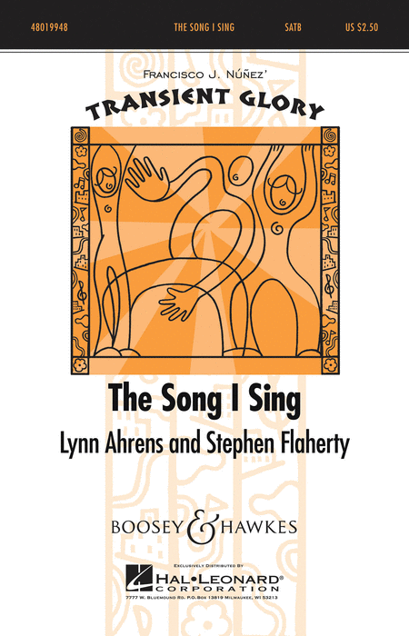 The Song I Sing : SATB : Lynn Ahrens : Lynn Ahrens : Sheet Music : 48019948 : 884088348793