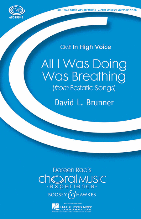 All I Was Doing Was Breathing : SSAA : David L. Brunner : Sheet Music : 48019949 : 884088348830