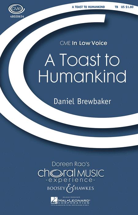 A Toast to Humankind : TB : Daniel Brewbaker : Daniel Brewbaker : Sheet Music : 48020634 : 884088407971