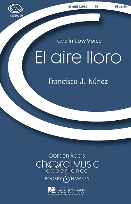 El Aire Lloro : TB : Francisco J. Nunez : Francisco J. Nunez : Sheet Music : 48020740 : 884088418359