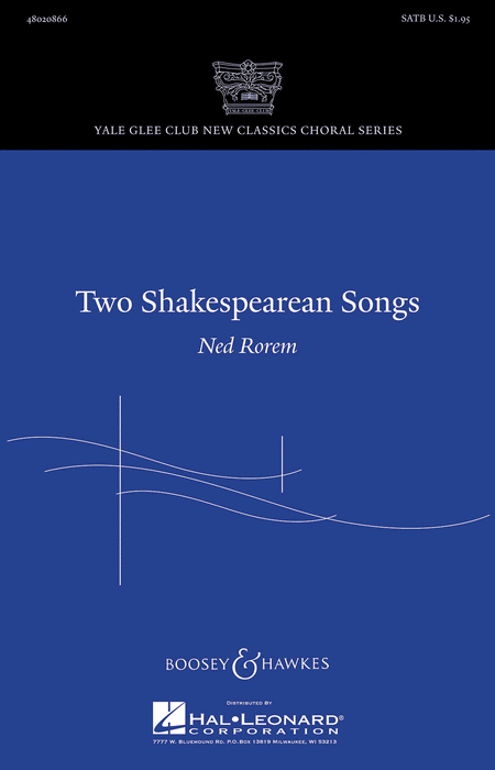 Two Shakespearean Songs : SATB : Ned Rorem : Sheet Music : 48020866 : 884088504304 : 1423493729