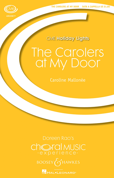 The Carolers at My Door : SATB : Caroline Mallonee : Sheet Music : 48020877 : 884088509583