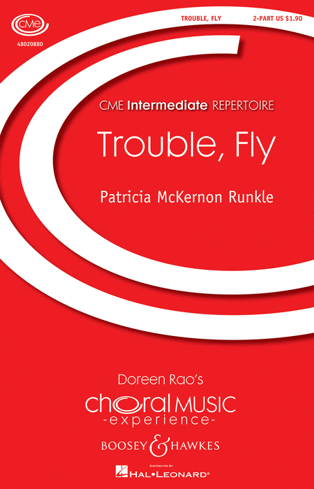 Trouble, Fly : 2-Part : Patricia McKernon Runkle : Patricia McKernon Runkle : Sheet Music : 48020880 : 884088509675