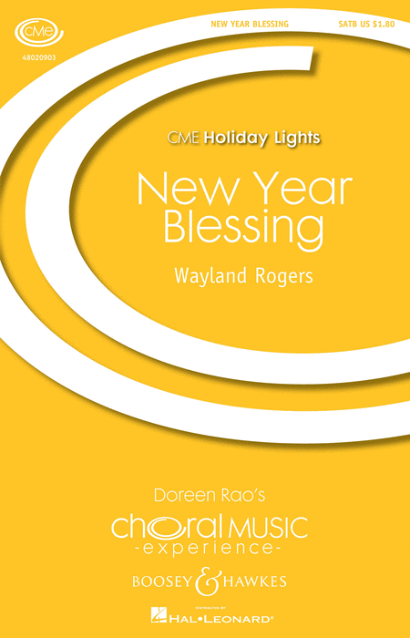 New Year Blessing : SATB : Wayland Rogers : Wayland Rogers : Sheet Music : 48020903 : 884088511753