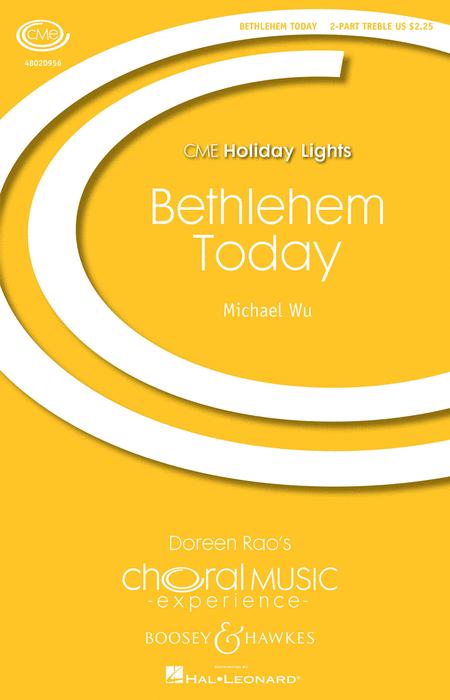 Bethlehem Today : SA : Michael Wu : Michael Wu : Sheet Music : 48020956 : 884088532291