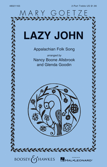 Lazy John : SA : Nancy Boone Allsbrook/Glenda Goodin : Sheet Music : 48021163 : 884088607494