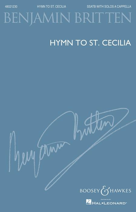 Hymn to St. Cecilia : SSATB : Benjamin Britten : Benjamin Britten : Sheet Music : 48021230 : 884088641993 : 1458423506