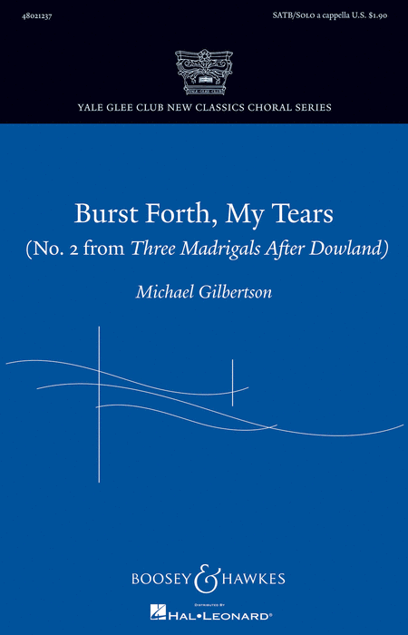 Burst Forth, My Tears : SATB : Michael Gilbertson : Sheet Music : 48021237 : 884088644222