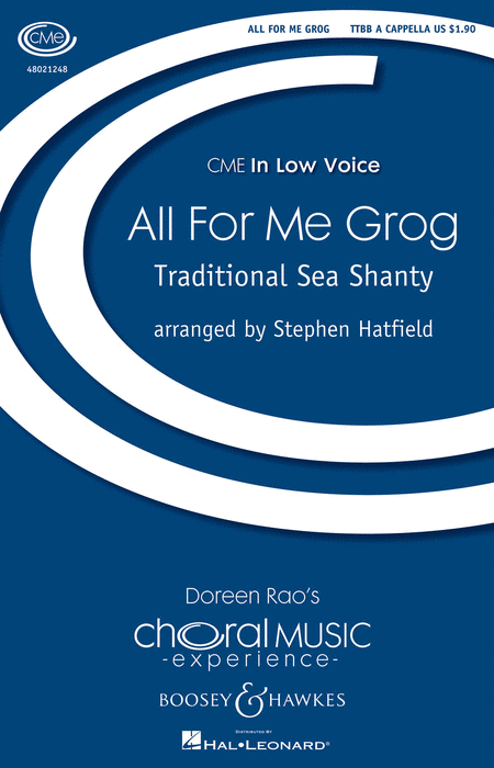 All For Me Grog : TTBB : Stephen Hatfield : Sheet Music : 48021248 : 884088649821