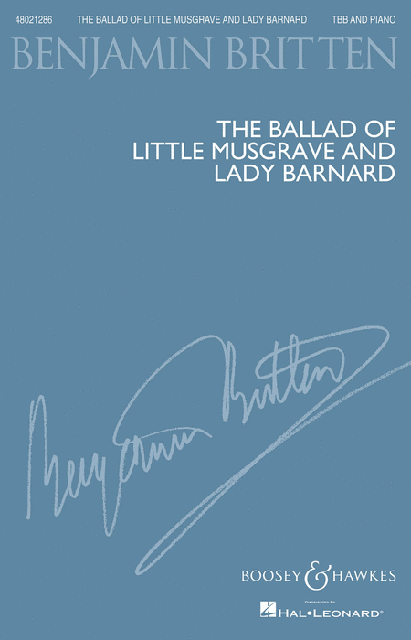 The Ballad of Little Musgrave and Lady Barnard : TBB : Benjamin Britten : Benjamin Britten : Sheet Music : 48021286 : 884088658465 : 1458471608