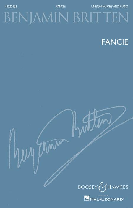 Fancie : Unison : Benjamin Britten : Benjamin Britten : Sheet Music : 48022498 : 884088669713 : 1480361100