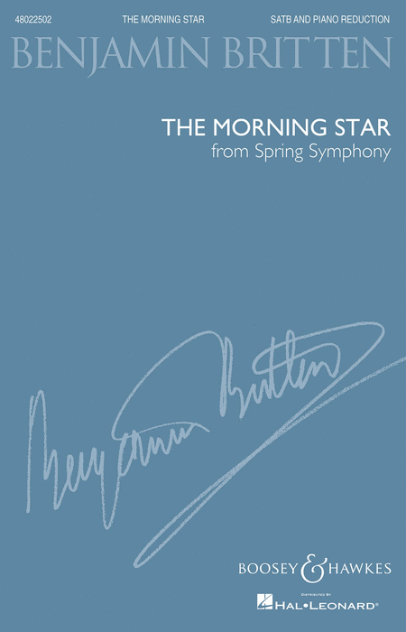 The Morning Star (from Spring Symphony, Op. 44) : SATB : Benjamin Britten : Benjamin Britten : Sheet Music : 48022502 : 884088669751 : 1480330442