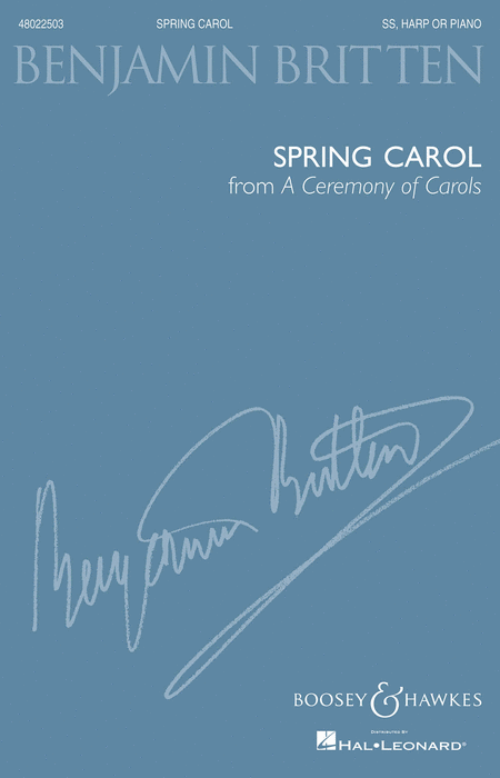 Spring Carol (from A Ceremony of Carols) : SS : Benjamin Britten : Benjamin Britten : Sheet Music : 48022503 : 884088669768 : 147687154X