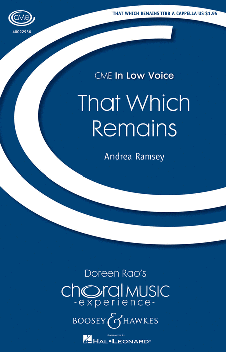 That Which Remains : TTBB : Andrea Ramsey : Andrea Ramsey : Sheet Music : 48022956 : 884088944445
