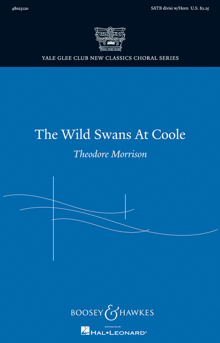 The Wild Swans at Coole : SATB Divisi : Theodore Morrison : Sheet Music : 48023120 : 884088987930