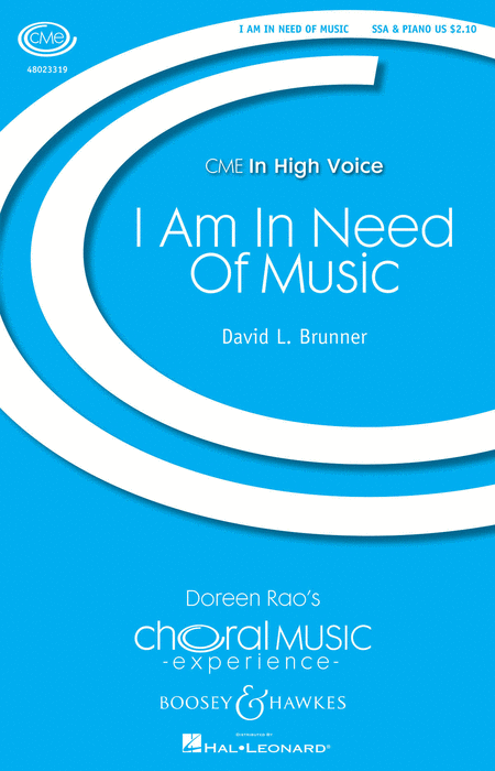 I Am in Need of Music : SSA : David L. Brunner : Sheet Music : 48023319 : 888680033187